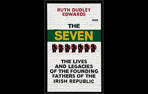 Author and historian Ruth Dudley Edwards brings 1916's key men to book in The Seven