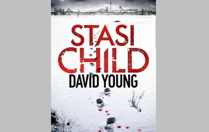 Cold War kid: author David Young on his acclaimed new crime thriller Stasi Child set in 1970s East Berlin