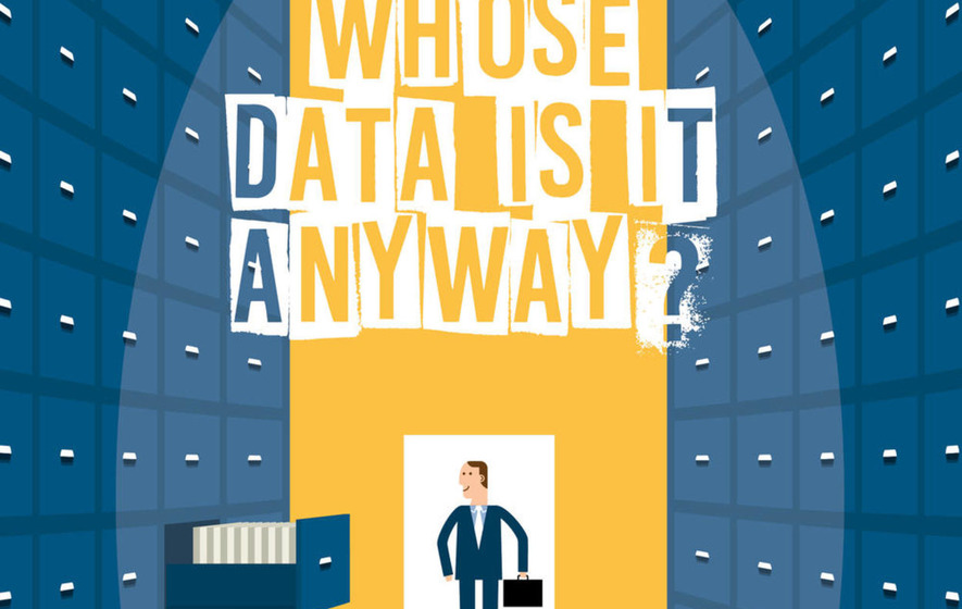 So whose data is it anyway?