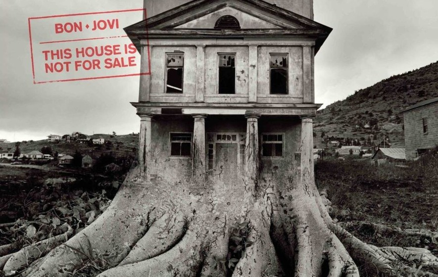 Jon bon jovi sticks to his guns with this house is not for sale the