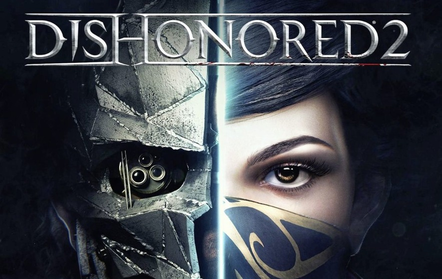 Games: Dishonored 2 and hacking epic sequel Watch Dogs 2