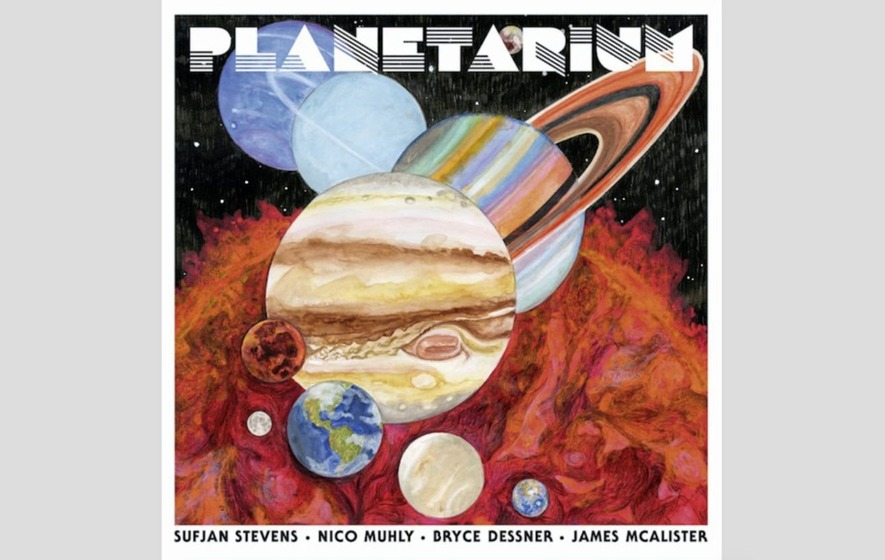 Album reviews: Sufjan Stevens Et Al reach for the stars on Planetarium