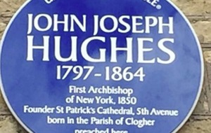Honour for Co Tyrone-born man who became first Archbishop of New York