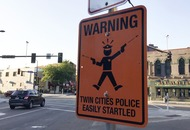Signs warning of 'easily startled' police have appeared in Minneapolis