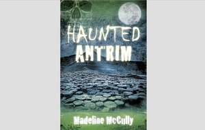 Haunted Antrim author: It's amazing how many people know a local ghost story