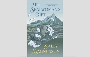 Book reviews: The Sealwoman's Gift is an absolute triumph of imagination