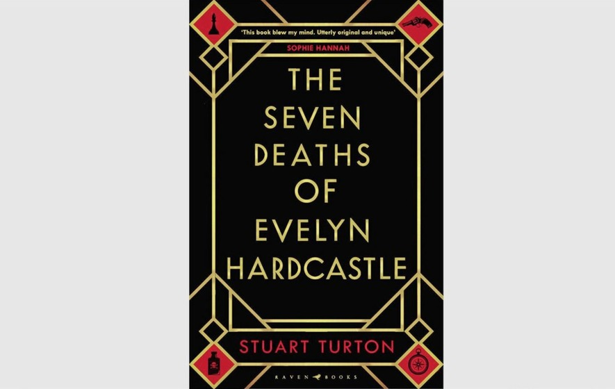 Book reviews the seven deaths of evelyn hardcastle an utterly book reviews the seven deaths of evelyn hardcastle an utterly original thriller fandeluxe Choice Image