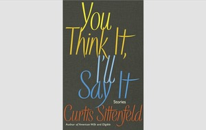 Books: Curtis Sittenfeld's You Think It, I'll Say It is a brilliant collection of stories