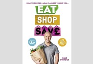 Nutritional chef Dale Pinnock's quick guide to shopping and saving effectively