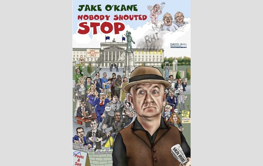 Comedian Jake O'Kane show Nobody Shouted Stop goes on tour