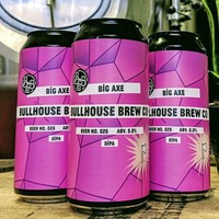 Craft Beer: Big Axe a belter that shows how far Bullhouse have come in just three years