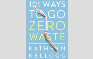 Books: 101 Ways To Go Zero Waste a useful guide with no moral high ground-taking