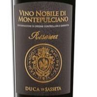 Wine of the Week: Duca di Sasseta Vino Nobile di Montepulciano DOCG Riserva