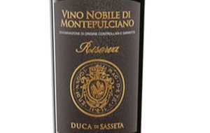 Wine of the Week: Duca di Sasseta Vino Nobile di Montepulciano DOCG Riserva