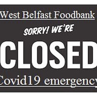 Belfast foodbank forced to close due to a lack of donations amid Covid-19