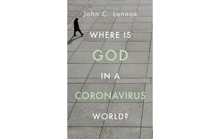 John Lennox: Why did God make a world with coronavirus? - The ...