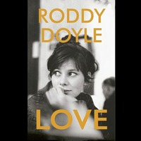 Books: New reads from Roddy Doyle, Lee and Andrew Child, Jodi Picoult, June Sarpong and Robert Macfarlane and Jackie Morris