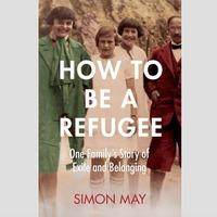 Books: New from Simon May, Abigail Dean, Hafsa Zayyan, Ellery Lloyd, Lesley Parr