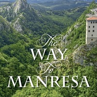 Reading for Lent: The Way to Manresa - Discoveries along the Ignatian Camino