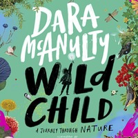 Book reviews: Wild Child is another natural success for Dara McAnulty